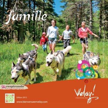Feuilletez le Guide des activités en famille du Velay. - Vacances en ...