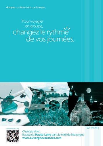 changez le rythme de vos journées. - Vacances en Auvergne