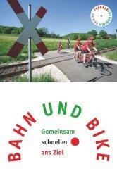 B A H N UND BIK E - Arbeitsgemeinschaft fahrradfreundliche Städte ...