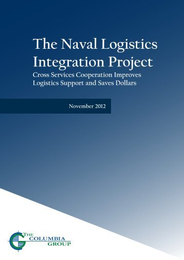 Naval Logistics Integration Project.indd - The Columbia Group