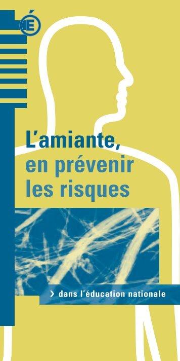 L'amiante, en prévenir les risques - Ministère de l'Éducation nationale