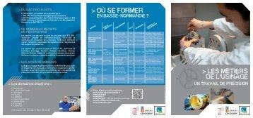 LES MÉTIERS DE L'USINAGE > OÙ SE FORMER - Académie de caen