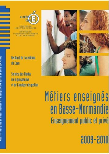 Métiers enseignés en Basse-Normandie 2009-2010 - Académie de ...