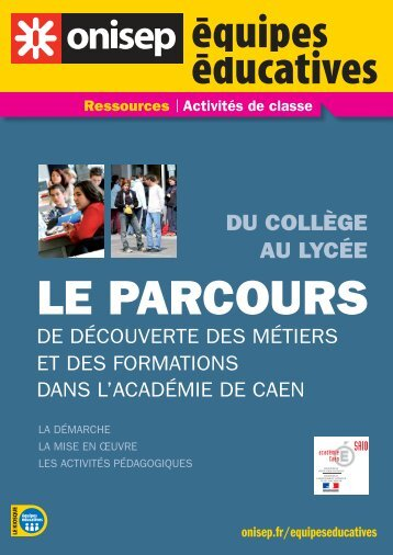 DU COLLÈGE AU LYCÉE - Académie de caen
