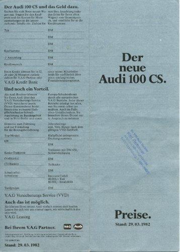 Der neue Audi 100 CS Preise. Stand 29.03.1982