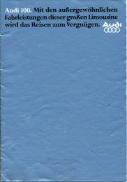 Audi 100. Mit den außergewöhnlichen Fahrleistungen...