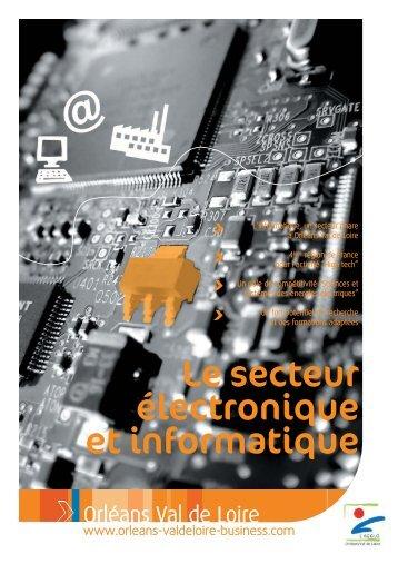 Fiche sectorielle Electronique / Informatique - Orléans Val de Loire ...