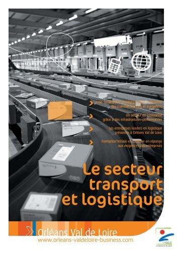 Fiche sectorielle Logistique - Orléans Val de Loire Business