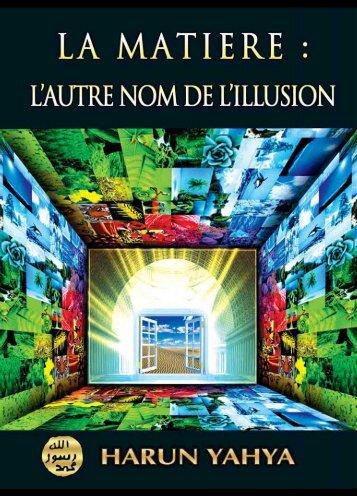 La Matiere: L'autre Nom De L'illusion - Nous les dieux