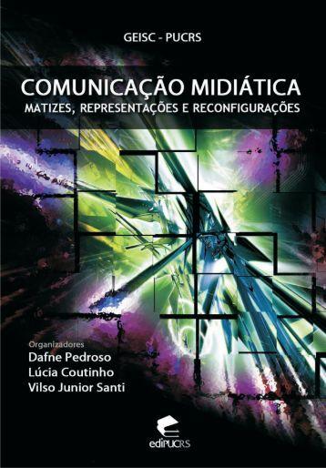 Comunicação midiática - PUCRS