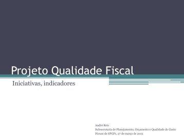 2º Fórum - Projeto Qualidade Fiscal - Secretaria de Estado de ...