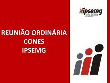 REUNIÃO ORDINÁRIA CONES IPSEMG