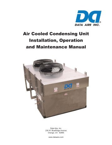 Air Cooled Condensing Unit IOM.indd - Data Aire