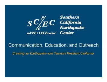 Communication, Education, and Outreach - SCEC