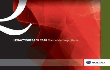 LEGACY/OUTBACK 2010 Manuel du propriétaire ... - Subaru Canada