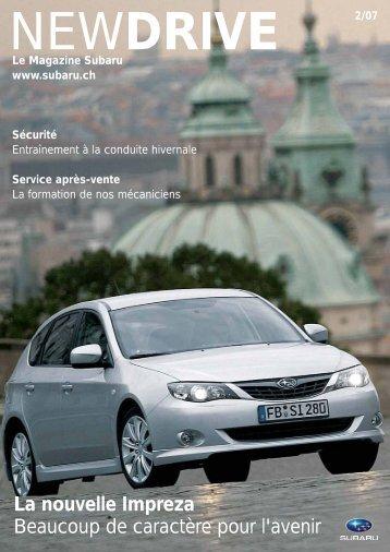 La nouvelle Impreza Beaucoup de caractère pour l'avenir - Subaru