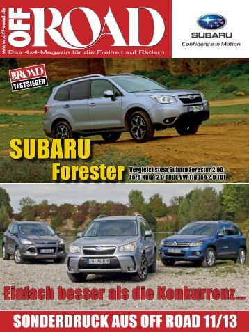 Vergleichstest Forester 2.0D - OFFROAD Nr. 11/2013 (PDF ... - Subaru