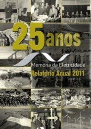 Memória da Eletricidade - Relatório 2011 - ABCE