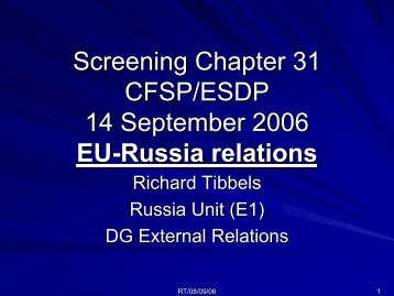 Screening Chapter 31 CFSP/ESDP 14 September 2006 EU-Russia ...
