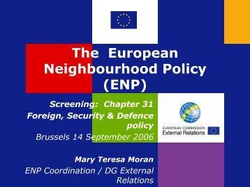 The European Neighbourhood Policy (ENP)