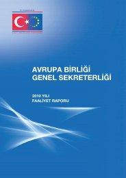 2010 Yılı İdare Faaliyet Raporu (PDF, 5MB) - Avrupa Birliği Bakanlığı