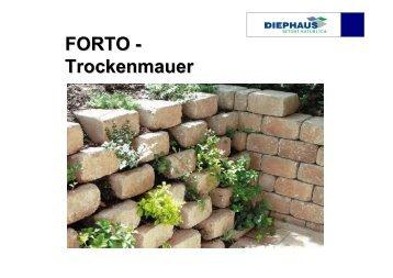 FORTO - Trockenmauer - Diephaus