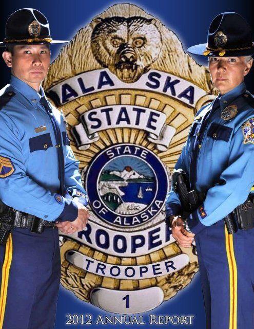 2012 Annual Report (.pdf) - Alaska Department of Public Safety ...