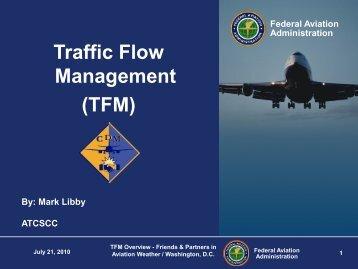 Traffic Flow Management (TFM)