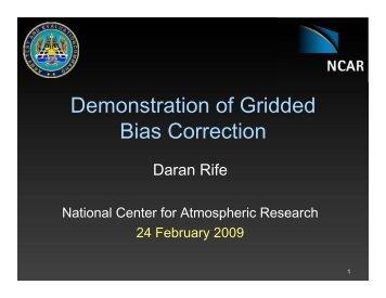 Demonstration of Gridded Bias Correction