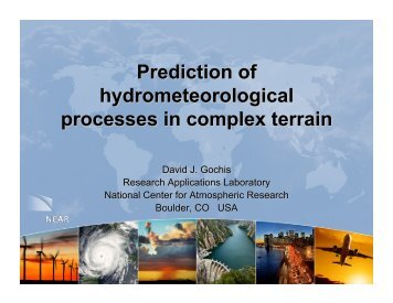 Prediction of hydrometeorological processes in complex terr - RAL ...