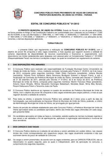 EDITAL DE CONCURSO PÚBLICO N.o 01/2012 - Concursos - Uniuv