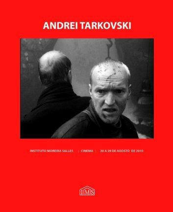ANDREI TARKOVSKI - Instituto Moreira Salles