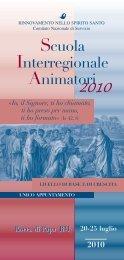 Scuola Interregionale Animatori 2010 - Rinnovamento nello Spirito ...