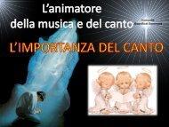 Slide Gianfranco Pesare Importanza del canto - RnS Lombardia