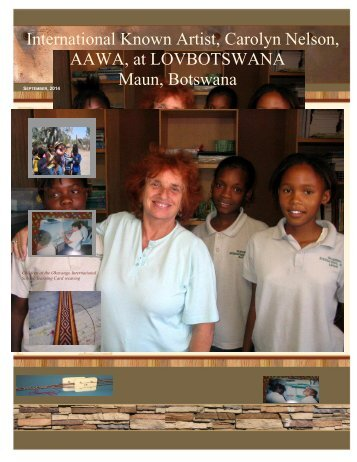 International Known Artist, Carolyn Nelson, AAWA, at LOVBOTSWANA Maun, Botswana