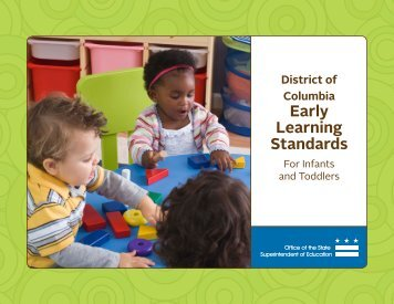 DC Early Learning Standards for Infants and Toddlers - osse