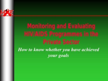 Monitoring and Evaluating HIV/AIDS Programmes in the Private Sector