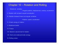 Chapter 10 – Rotation and Rolling - UCF Physics