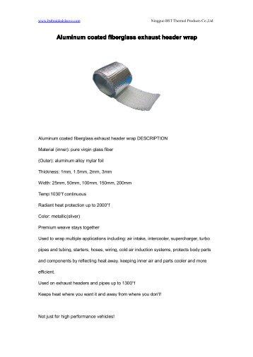 Aluminum coated fiberglass exhaust header wrap