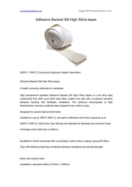 Adhesive Backed Slit High Silica tapes