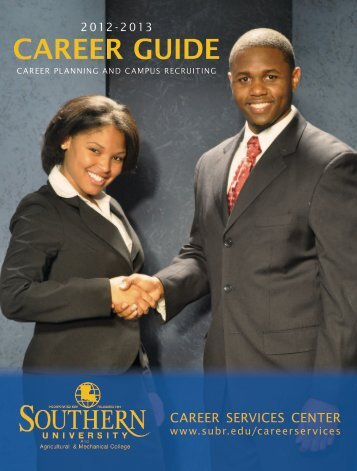 2012-2013 CAREER GUIDE - Southern University at Baton Rouge