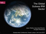 Douglas-Westwood - The Global Subsea IRM Sector - Subsea UK