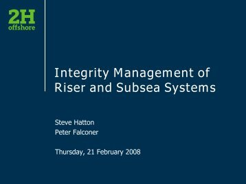 Integrity Management of Riser and Subsea Systems - Subsea UK