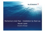 Mechanical Lined Pipe - Installation by Reel-Lay ... - Subsea UK