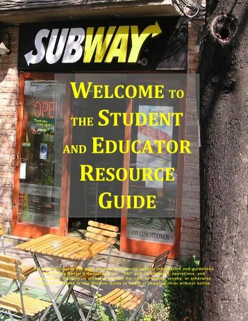 welcome to the student and educator resource guide - Subway