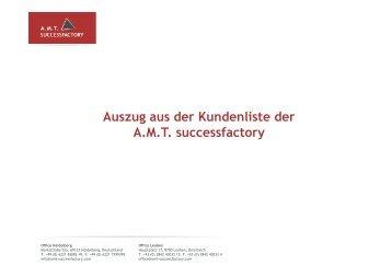 Auszug aus der Kundenliste der A.M.T. successfactory