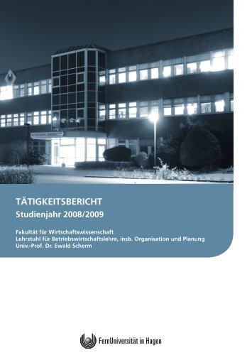 TäTigkeiTsberichT studienjahr 2008/2009 - FernUniversität in Hagen