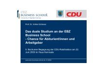 22.06.2009 Das duale Studium an der EBZ - EBZ Business School