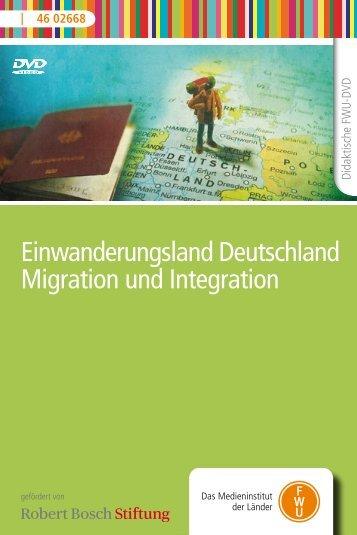 Einwanderungsland Deutschland Migration und Integration