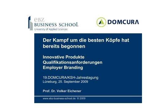 25.09.2009 Der Kampf um die besten Köpfe - EBZ Business School